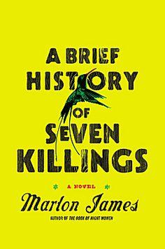 """A Brief History of Seven Killings"" by Marlon James"