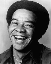 """Bill Withers from Slab Fork, West Virginia. R Songwriter & Musician. Lean on Me, Ain't No Sunshine, Use Me, Just the Two of Us, Lovely Day & Grandma's Hands. NCAAP 1972 Image Awards winner for Male Artist of the Year; 1972 Best Song of the Year for Ain't No Sunshine; 1981 Grammy for Song of the Year, """"Just The Two of Us."""" Inducted into the Grammy Hall of Fame. 2007 inducted into the WV Music Hall of Fame. 2009 """"Still Bill"""" documentary.  Played concerts with James Brown, Etta James & BB King."""
