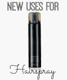 Six new uses for hairspray- I had no idea that you could use hairspray for all these things!