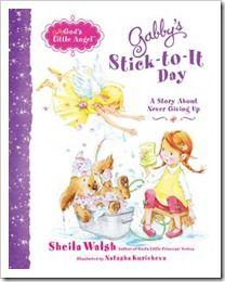 Gabby's Stick-to-It Day by Sheila Walsh