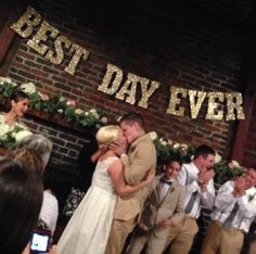 "I love the "" Best Day Ever"" sign!"