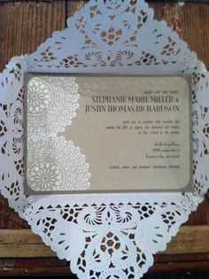 PS Wedding. beautiful DIY invites with doilies for inner envelope.