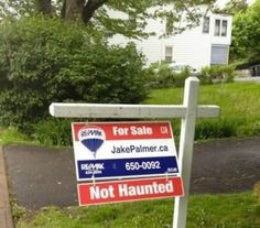 sign, legit, laugh, funny pictures, funni, haunted houses, real estates, ghost, real estate humor
