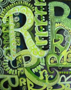 "6 May: ""the letter 'R' ""  Acrylic and craft paint fun"