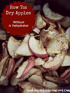 How to: Dry apples without a dehydrator