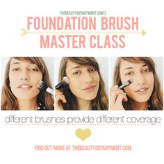 Are you using the right foundation brush for the coverage you want? Find out at thebeautydepartment.com!