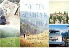 Top Ten Mountain Weddings 2013 mountain top wedding, mountain weddings