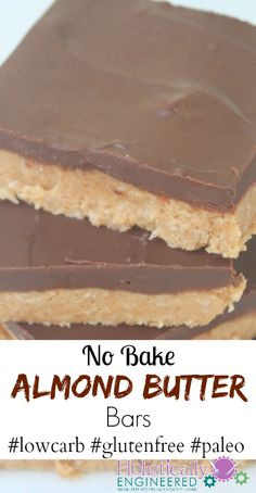 "No Bake Almond Butter Bars <a class=""pintag searchlink"" data-query=""%23lowcarb"" data-type=""hashtag"" href=""/search/?q=%23lowcarb&rs=hashtag"" rel=""nofollow"" title=""#lowcarb search Pinterest"">#lowcarb</a> <a class=""pintag"" href=""/explore/glutenfree/"" title=""#glutenfree explore Pinterest"">#glutenfree</a> <a class=""pintag"" href=""/explore/paleo/"" title=""#paleo explore Pinterest"">#paleo</a>"