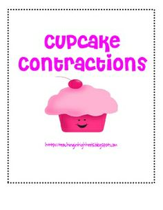 Cupcake Contractions and other free downloads of literacy workstation activities, etc.