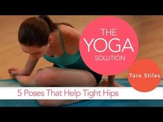 5 yoga poses that help tight hips