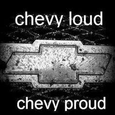 Chevy loud, chevy proud.  #chevy #trucks