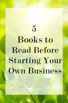 Bookshelf: 5 Books to Read Before Starting Your Own Business ~ Levo League