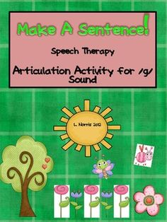 Make A Sentence! is an articulation activity for speech therapy or for practicing the /g/ sound at home.Age:  Preschool, kindergarten, first gr...