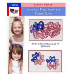 American Flag Loopy and Flower Bow Instructions (E-book)