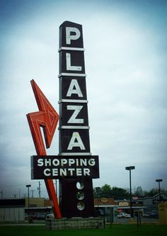 Plaza Shopping Center, Lancaster, OH #foundtypography, #vintage love this old sign in my town.