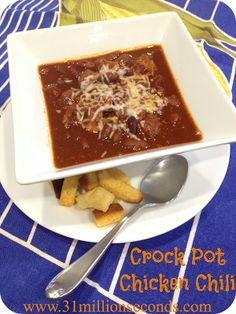 31 Million Seconds: Crock Pot Chicken Chili