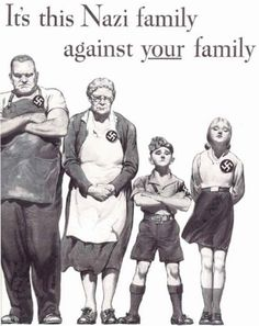 It's this Nazi family against YOUR family