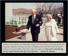 """President Hinckley speaking about his wife, the """"girl of his dreams."""""""