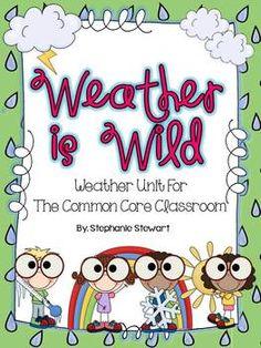 Weather unit. Weather Is Wild!! {Grades 1-2}
