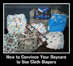 Learn 7 simple steps to take when discussing the use of cloth diapers in a daycare facility.  Have no fear!