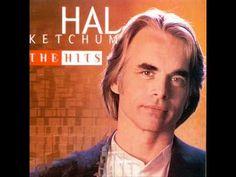 Hal Ketchum - I Know Where Love Lives.