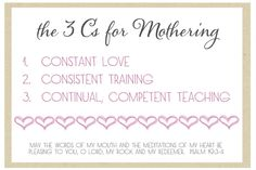 3 C's for Mothering - PRINTABLE!!