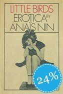 great Erotica erotica, anaisnin, anai nin, worth read, book worth, little birds, nin booksworthread, book list, anais nin