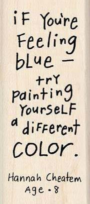 Feeling Blue???