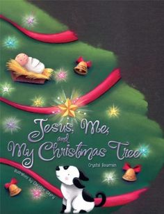 Jesus, Me, and My Christmas Tree by Crystal Bowman. $6.99. Reading level: Ages 2 and up. Publication: September 20, 2005. Publisher: Zonderkidz (September 20, 2005). Author: Crystal Bowman