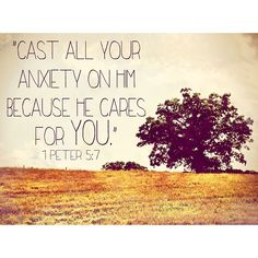 For those of you experiencing midweek stress. 1 Peter 5:7 Picture quote #bible #quote