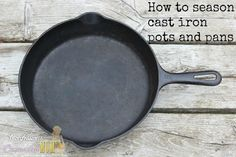 Seasoning Cast Iron Pots | Confessions of an Overworked Mom