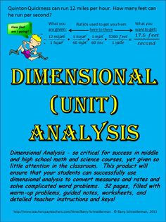 This product takes students through 3 - 5 days of dimensional analysis, teaching them how to convert various measures and rates of increasing complexity. It can be used either in middle school math classes to address common core standards related to ratios, rates, and moving between different units, or in high school chemistry/physics courses to review the basics of dimensional analysis before diving into more complex science problems. A great resource for an often under-emphasized concept!