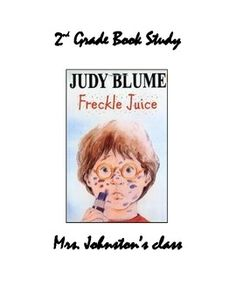 Freckle Juice Book Study.  What a great way to start off the school year.  Includes predictions and reading a recipe.