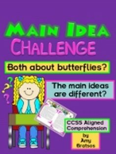 Main Idea Challenge- One Topic-Two Passages-Different Main Ideas!
