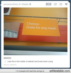 Cheese... Its Grate!