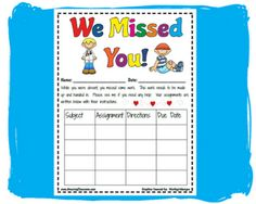 """When students are absent, place one of these """"We Missed You"""" pages at their desk. Each time you hand out a new assignments, attach it to the sheet with directions. At the end of the day, you have a form, and all of the work for when your student returns. assign, student return, hands, girl scout forms, attach, student binders, absent, places, desk"""