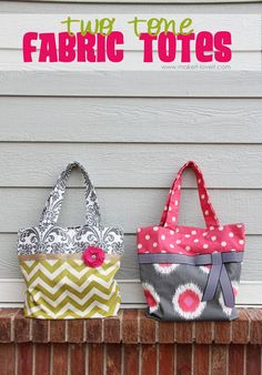 DIY Two-Tone Fabric Totes. Great to keep but even greater to stuff with something and gift away. :)