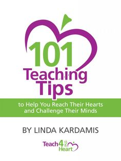 FREE e-book: 101 Teaching Tips to Reach Their Hearts and Challenge Their Minds #teach #Christian #education