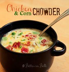 Chicken and Corn Chowder Soup via http://betterinbulk.net/