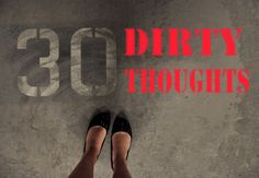 Check out 30 Dirty Thoughts on ReverbNation