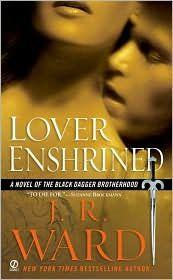 Lover Enshrined (Black Dagger Brotherhood Series #6)