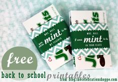 FREE back to school printables! Tell your new teacher it was MINT to be! | freebies you can personalize from thecelebrationshoppe.com
