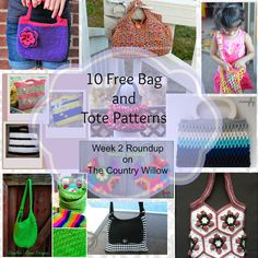 Free bag patterns http://www.thecountrywillow.com/the-willow-whispers/week-2-roundupfree-patterns-totes-and-bags