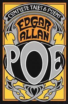 Complete Tales & Poems By: Edgar Allan Poe.