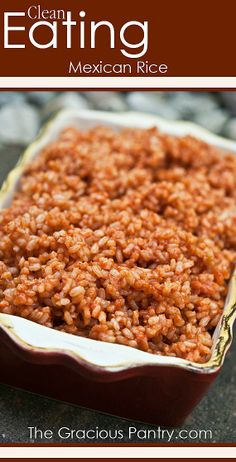 Clean Eating Mexican Rice.  #cleaneating #eatclean #cleaneatingrecipes #dairyfree #dairyfreerecipes #cleaneatingdiaryfreerecipes