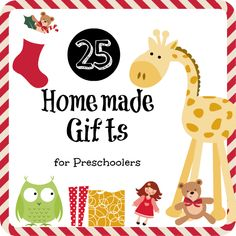 25 Homemade Christmas Gifts *For* Preschoolers - part of the Christmas With Preschoolers series on Mama Pea Pod