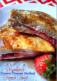 This Strawberry Cream Cheese Stuffed French Toast Recipe is easier than is sounds and it is a delicious twist to classic French Toast!
