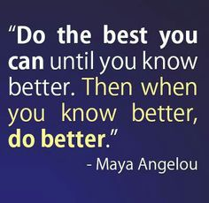 One of my all time favorite quotes from the one and only Dr. Maya Angelou.. Love her