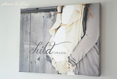 Love this idea for a canvas maternity print to hang in the nursery!