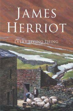 I love James Herriot's series